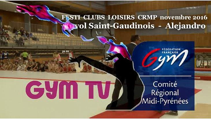Gymnastique L'Envol Saint-Gaudinois au FESTI CLUBS LOISIRS du 19 novembre 2016 avec Alejandro